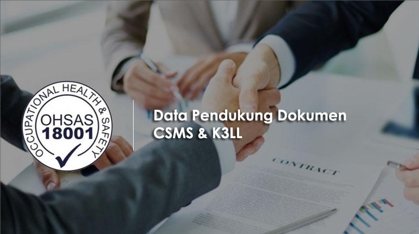Data Pendukung Dokumen CSMS & K3LL