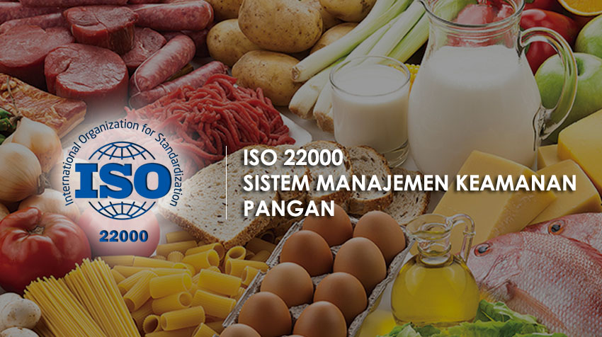 ISO 22000 – Sistem manajemen keamanan pangan | Konsultan ISO 22000 Murah