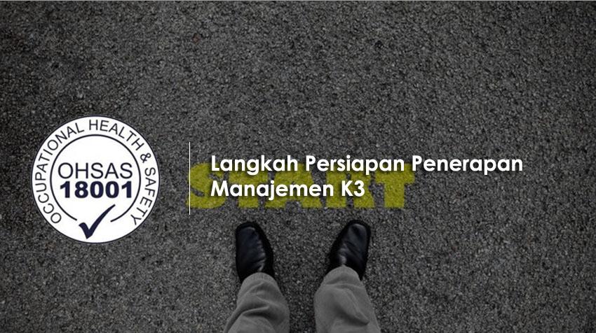 Langkah Persiapan Manajemen K3