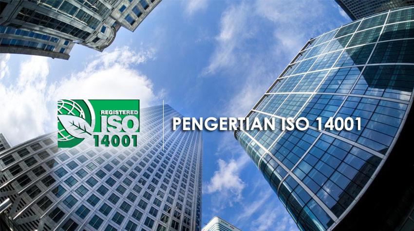 Pengertian ISO 14001
