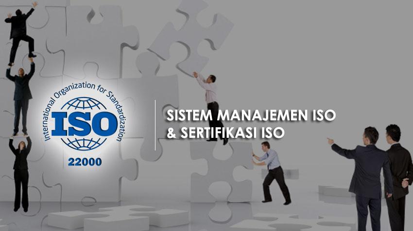 Sistem Manajemen ISO dan Sertifikasi ISO 22000